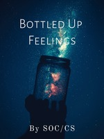 Bottled Up Feelings