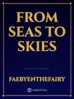 From Seas to Skies