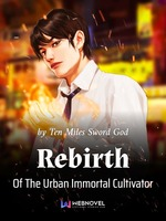 Rebirth Of The Urban Immortal Cultivator