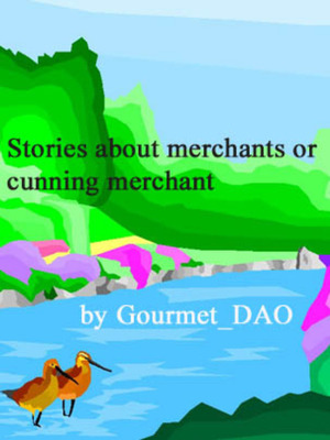 Stories about merchants or cunning merchant