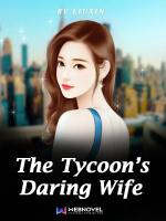 The Tycoon's Daring Wife
